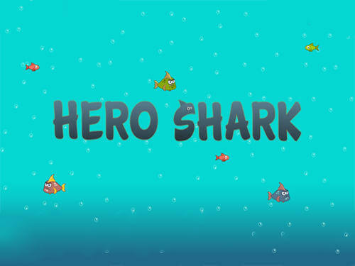 Детскую игру Hero shark Герой акула скачать на Андроид бесплатно